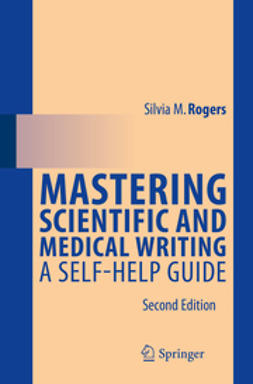 Rogers, Silvia M. - Mastering Scientific and Medical Writing, ebook