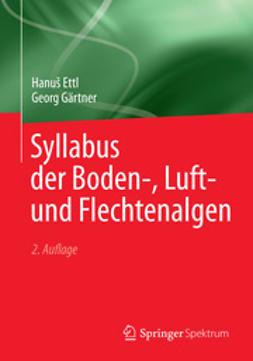 Ettl, Hanuš - Syllabus der Boden-, Luft- und Flechtenalgen, ebook