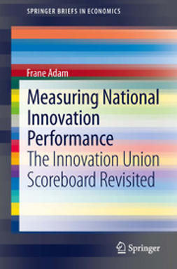 Adam, Frane - Measuring National Innovation Performance, ebook
