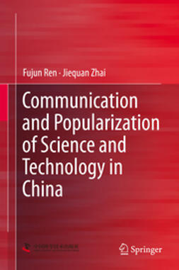Ren, Fujun - Communication and Popularization of Science and Technology in China, ebook