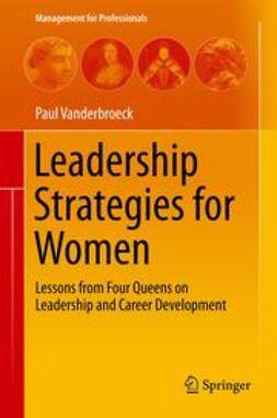 Vanderbroeck, Paul - Leadership Strategies for Women, e-kirja