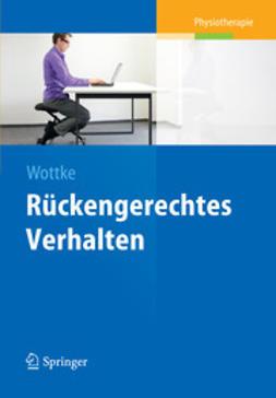 Wottke, Dietmar - Rückengerechtes Verhalten, ebook