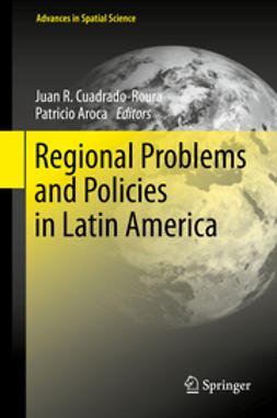 Cuadrado-Roura, Juan R. - Regional Problems and Policies in Latin America, e-kirja