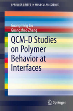Liu, Guangming - QCM-D Studies on Polymer Behavior at Interfaces, e-kirja