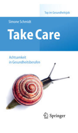 Schmidt, Simone - Take Care, ebook