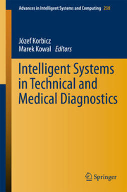 Korbicz, Jozef - Intelligent Systems in Technical and Medical Diagnostics, ebook