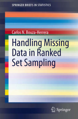 Bouza-Herrera, Carlos N. - Handling Missing Data in Ranked Set Sampling, ebook