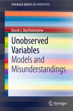 Bartholomew, David J. - Unobserved Variables, ebook