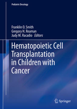 Smith, Franklin O. - Hematopoietic Cell Transplantation in Children with Cancer, e-bok