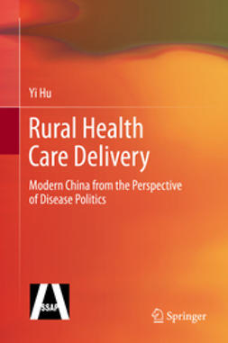 Hu, Yi - Rural Health Care Delivery, ebook
