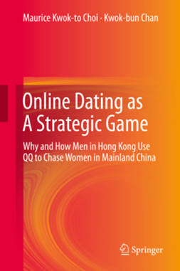 Choi, Maurice Kwok-to - Online Dating as A Strategic Game, ebook