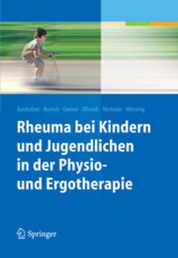 Banholzer, Daniela - Rheuma bei Kindern und Jugendlichen in der Physio- und Ergotherapie, ebook