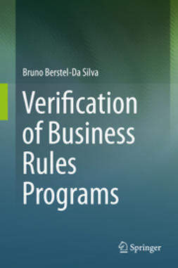 Silva, Bruno Berstel-Da - Verification of Business Rules Programs, ebook