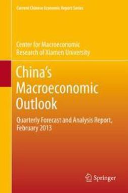 University, CMR of Xiamen - China's Macroeconomic Outlook, ebook