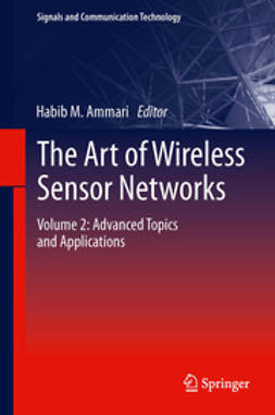 Ammari, Habib M. - The Art of Wireless Sensor Networks, ebook