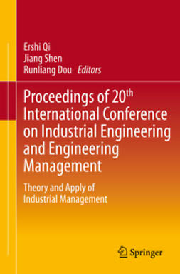 Qi, Ershi - Proceedings of 20th International Conference on Industrial Engineering and Engineering Management, e-bok