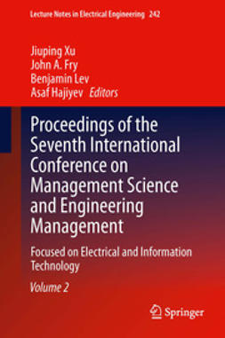 Xu, Jiuping - Proceedings of the Seventh International Conference on Management Science and Engineering Management, e-kirja