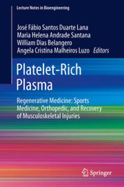 Lana, José Fábio Santos Duarte - Platelet-Rich Plasma, ebook