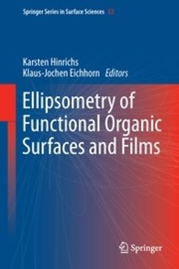 Hinrichs, Karsten - Ellipsometry of Functional Organic Surfaces and Films, e-bok