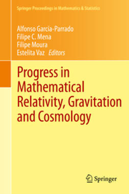 García-Parrado, Alfonso - Progress in Mathematical Relativity, Gravitation and Cosmology, e-bok