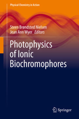Nielsen, Steen Brøndsted - Photophysics of Ionic Biochromophores, ebook