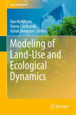 Malkinson, Dan - Modeling of Land-Use and Ecological Dynamics, e-bok
