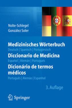 Nolte-Schlegel, Irmgard - Medizinisches Wörterbuch/Diccionario de Medicina/Dicionário de termos médicos, ebook
