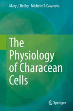 Beilby, Mary J. - The Physiology of Characean Cells, ebook