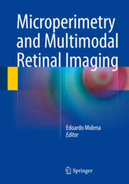 Midena, Edoardo - Microperimetry and Multimodal Retinal Imaging, ebook