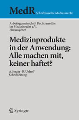 - Medizinprodukte in der Anwendung: Alle machen mit, keiner haftet?, ebook