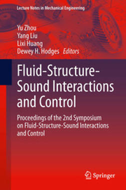 Zhou, Yu - Fluid-Structure-Sound Interactions and Control, e-kirja