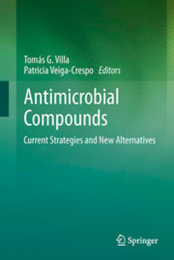 Villa, Tomás G. - Antimicrobial Compounds, ebook