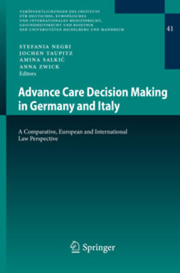 Negri, Stefania - Advance Care Decision Making in Germany and Italy, ebook