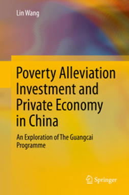 Wang, Lin - Poverty Alleviation Investment and Private Economy in China, ebook
