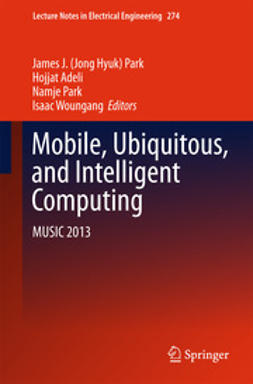 Park, James J. (Jong Hyuk) - Mobile, Ubiquitous, and Intelligent Computing, e-bok