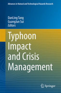 Tang, Dan Ling - Typhoon Impact and Crisis Management, e-kirja