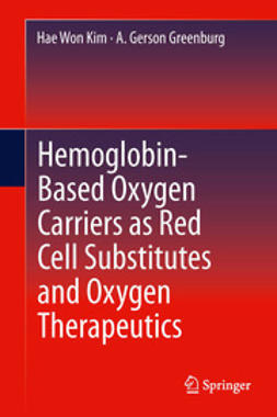 Kim, Hae Won - Hemoglobin-Based Oxygen Carriers as Red Cell Substitutes and Oxygen Therapeutics, ebook