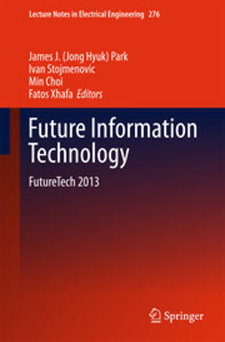 Park, James J. (Jong Hyuk) - Future Information Technology, e-kirja