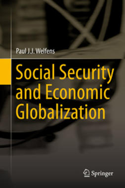 Welfens, Paul J.J. - Social Security and Economic Globalization, ebook