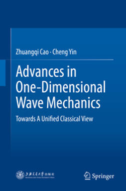 Cao, Zhuangqi - Advances in One-Dimensional Wave Mechanics, e-kirja