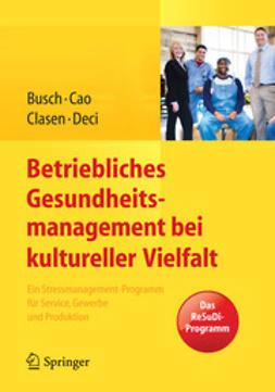 Busch, Christine - Betriebliches Gesundheitsmanagement bei kultureller Vielfalt, ebook