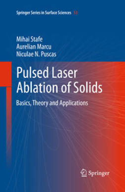 Stafe, Mihai - Pulsed Laser Ablation of Solids, ebook