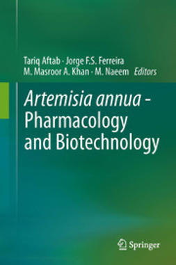 Aftab, Tariq - Artemisia annua - Pharmacology and Biotechnology, ebook