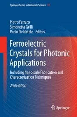 Ferraro, Pietro - Ferroelectric Crystals for Photonic Applications, ebook