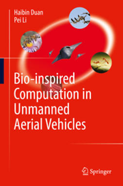 Duan, Haibin - Bio-inspired Computation in Unmanned Aerial Vehicles, ebook