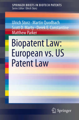 Storz, Ulrich - Biopatent Law: European vs. US Patent Law, e-kirja