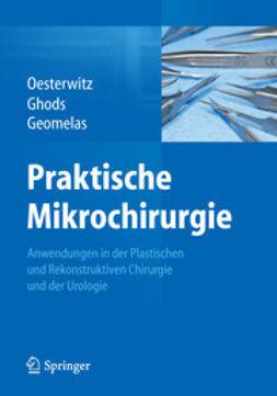 Oesterwitz, Horst - Praktische Mikrochirurgie, ebook