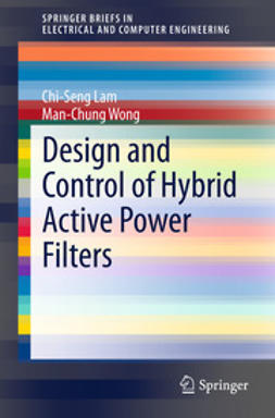 Lam, Chi-Seng - Design and Control of Hybrid Active Power Filters, ebook