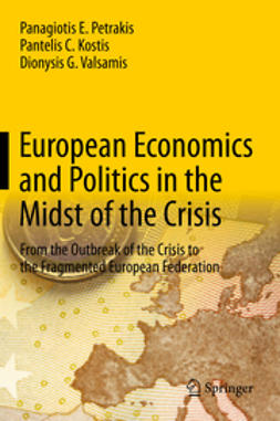 Petrakis, Panagiotis E. - European Economics and Politics in the Midst of the Crisis, ebook