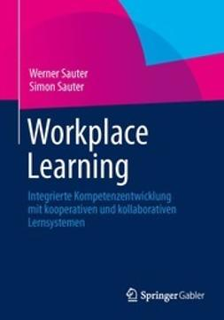 Sauter, Werner - Workplace Learning, e-bok